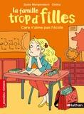Susie Morgenstern et  Clotka - La famille trop d'filles  : Cara n'aime pas l'école.