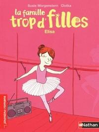 Susie Morgenstern - La famille trop d'filles  : Elisa.