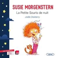 Susie Morgenstern - La petite souris de nuit.