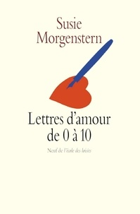 Télécharger l'ebook à partir de google book Lettres d'amour de 0 à 10 9782211219365 en francais