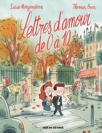Susie Morgenstern et Thomas Baas - Lettres D'amour De 0 À 10.