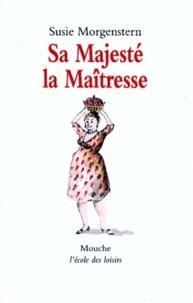 Accentsonline.fr Sa Majesté la maîtresse Image