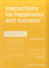 Susie Pearl - Instructions for Happiness and Success.