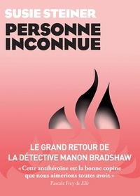 Téléchargez des livres sur ipad mini Personne inconnue  (Litterature Francaise) par Susie Steiner
