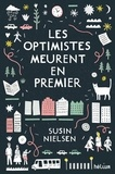 Susin Nielsen - Les optimistes meurent en premier.