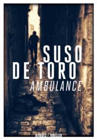 Suso de Toro - Ambulance.