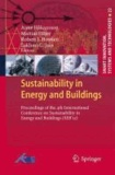 Sustainability in Energy and Buildings - Proceedings of the 4rd International Conference in Sustainability in Energy and Buildings (SEB´12).