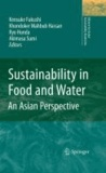 Kensuke Fukushi - Sustainability in Food and Water - An Asian Perspective.