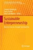 Sustainable Entrepreneurship - Business Success through Sustainability.