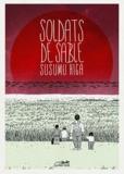 Susuma Higa - Soldats de sable.