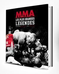 MMA, les plus grandes légendes - Susumu Nagao pdf epub