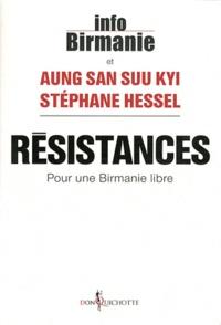 Suu Kyi Aung San et Stéphane Hessel - Résistances - Pour une Birmanie libre.