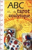 Suyin Lamour - ABC du tarot analytique.