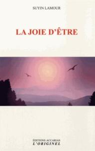 Suyin Lamour - La joie d'être.