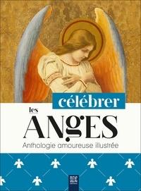 Suzac - Célébrer les anges - Anthologie amoureuse illustrée.