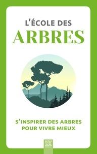 Suzac - L'école des arbres - S'inspirer des arbres pour vivre mieux.