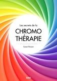 Suzan Bronson - Les secrets de la chromothérapie.