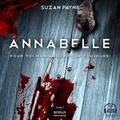 Suzan Payne et Marie-Josée Forget - Annabelle - Pour toi mon amour pour toujours tome 1.