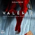 Suzan Payne et Marie-Josée Forget - Valérie - Pour toi mon amour pour toujours tome 2.