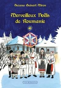 Suzana Guinart Miron - Merveilleux Noëls de Roumanie.