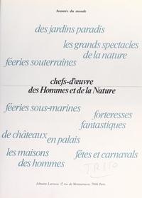 Suzanne Agnely et Jean Barraud - Chefs-d'œuvre des hommes et de la nature.