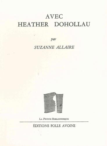 Suzanne Allaire - Avec Heather Dohollau.