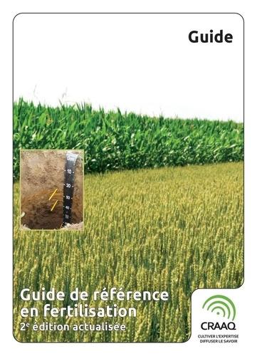 Suzanne Allaire et Denis Angers - Guide de référence en fertilisation, 2e édition actualisée.