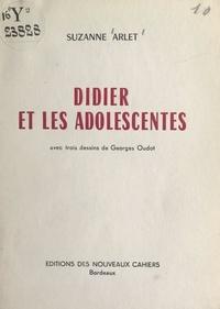 Suzanne Arlet et Georges Oudot - Didier et les adolescentes.