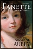 Suzanne Aubry - Fanette  : Fanette (Volume 1) - Uptown Conquest.