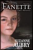 Suzanne Aubry - Fanette (Volume 2) - Volume 2 -  The Lumber Lord's Revenge.