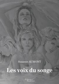 Suzanne Aumont - Les voix du songe.