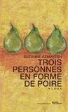 Suzanne Azmayesh - Trois femmes en forme de poire.