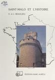 Suzanne Beaulieu et Jeff Beaulieu - Saint-Malo et l'histoire.