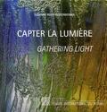 Suzanne Beeh-Lustenberger - Capter la lumière - Femmes artistes-verriers du XXIe siècle, édition bilingue français-anglais.