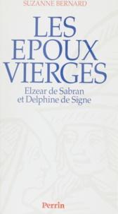 Suzanne Bernard - Les époux vierges - Elzear de Sabran et Delphine de Signe.