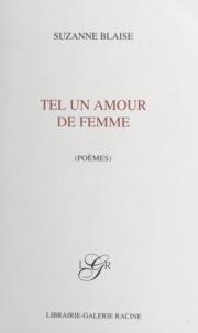Suzanne Blaise et Nelly Trumel - Tel un amour de femme.