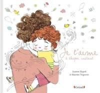 Suzanne Bogeat et Maurèen Poignonec - Je t'aime à chaque instant.