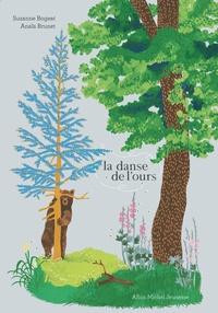 Suzanne Bogeat et Anaïs Brunet - La danse de l'ours.