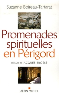Suzanne Boireau-Tartarat - Promenades spirituelles en Périgord.