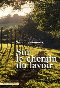 Suzanne Bontems - Sur le chemin du lavoir.