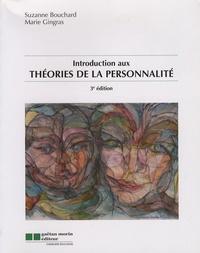 Suzanne Bouchard et Marie Gingras - Introduction aux théories de la personnalité.