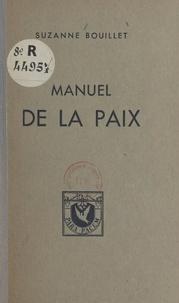Suzanne Bouillet - Manuel de la paix.