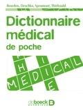 Suzanne Bowden et Marc Deschka - Dictionnaire médical de poche.
