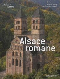 Alsace romane - Suzanne Braun |