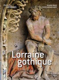 Suzanne Braun - Lorraine gothique.