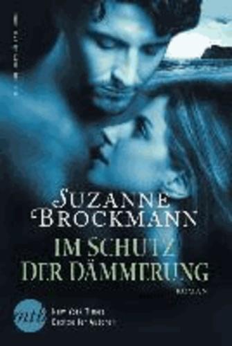 Suzanne Brockmann - Im Schutz der Dämmerung.