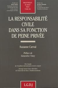 Suzanne Carval - La responsabilité civile dans sa fonction de peine privée.