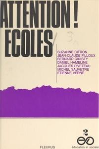 Suzanne Citron et Jean-Claude Filloux - Attention ! Écoles.