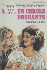 Suzanne Clausse - Dans un cercle enchanté.