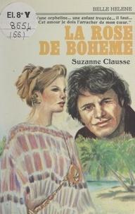 Suzanne Clausse - La rose de Bohême.
